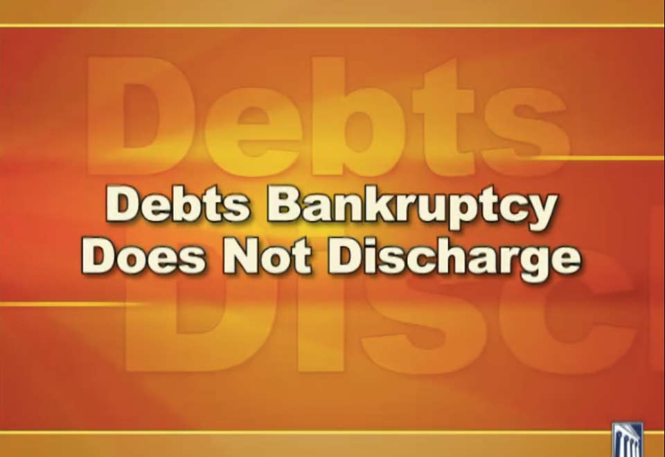 Non-dischargeable debts Video FAQ